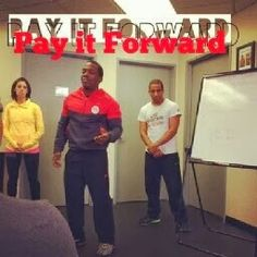 Paying it Forward!
