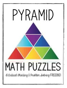 Pyramid Math Puzzles: A Critical Thinking and Problem Solving FREEBIE! This is one of my favorite, go-to math extension activities! It motivates and engages my students (and their parents) every year! The activity can be completed at various levels of difficulty, so it is accessible for students of different ages and abilities.