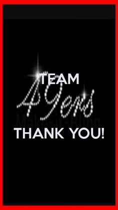 Team 49ers thank you!