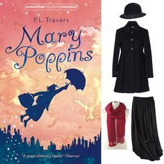 The Thinking Girl's Guide to Halloween: How to Be Your Favorite Literary Character.  Mary Poppins . RC