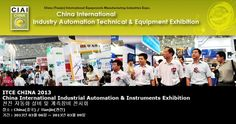 ITCE CHINA 2013 China International Industrial Automation & Instruments Exhibition 천진 자동화 설비 및 계측장비 전시회