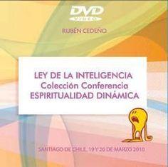 DVD LEY DE LA INTELIGENCIA (ESPIRITUALIDAD DINÁMICA) - RUBÉN CEDEÑO (CONFERENCIA)