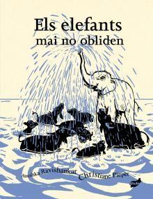 Els Elefants mai no obliden  Anushka Ravishankar, Christiane Pieper I* Rav