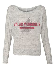 valar morghulis all men must die. direwolves pull over light weight shirt game of thrones