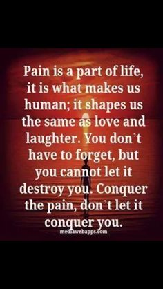 Positive Quotes For You: Pain is a part of life