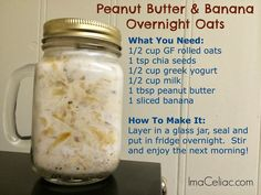 Gluten Free Overnight Oats. @Hannah Mestel Mestel Mestel Mestel Jordan thought of you and your chia seeds!!