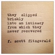 My Favorite F. Scott Fitzgerald Quote  <3 xxx