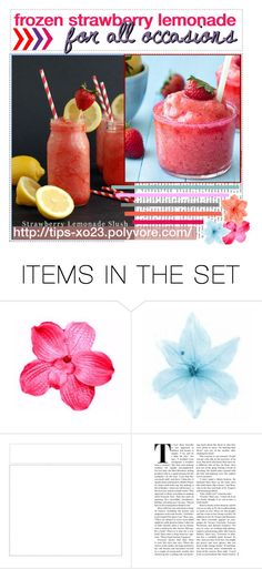 """""""frozen strawberry lemonade for all occasions;; karmen"""" by tips-xo23 ❤ liked on Polyvore featuring art and carmenstipthingggs"""