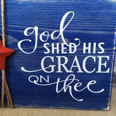 """Wooden Rustic Sign Memorial Day /Fourth of July """"God Shed His Grace On Thee"""" – Holiday Decoration Church Sign Sayings, Church Signs, Church Banners, Church Quotes, Fourth Of July Quotes, Fourth Of July Decor, July 4th, Memorial Day Flag, Memorial Day Quotes"""