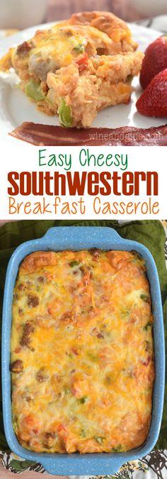 Easy Cheesy Southwestern Breakfast Casserole - Wine & Glue