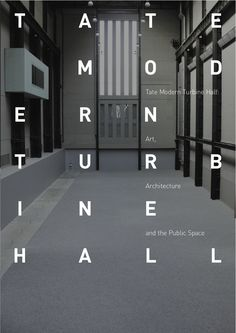 This is an example of a sans serif typeface. Tate Modern Turbine Hall Publication