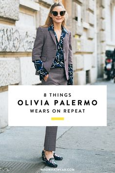 Chances are you've seen Olivia Palermo wearing these pieces more than once. These are the closet staples she loves to wear on repeat.