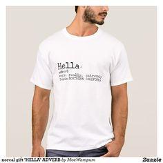 norcal gift 'HELLA' ADVERB
