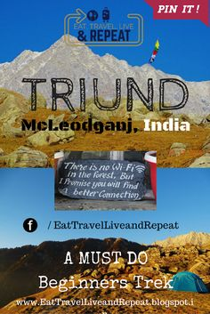 Eat, Travel, Live and REPEAT: Triund, McLeodganj - A Must Do Trek for beginners