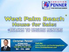 Each day, any numbers of tenants see the perfect West Palm Beach house for sale, yet fail to go ahead and investigate further. Making the move from tenant to homeowner is, after all, one of life's major decisions — so no matter how perfect such a find might be, making the leap can seem daunting.Check this out: http://www.christianpenner.com/west-palm-beach-house-for-sale-beacon-to-unsure-renters/