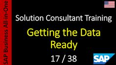 SAP - Course Free Online: 17-38 - Getting the Data Ready