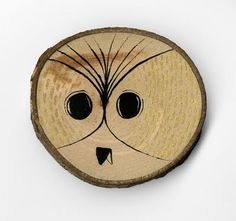 Like idea of owl on wood slice but not this owl
