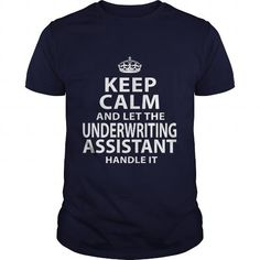 UNDERWRITING ASSISTANT T Shirts, Hoodie