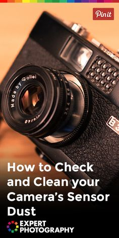 How to Check and Clean your Camera's Sensor Dust