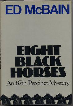 Osm černých koní (1985) ♥ Eight Black Horses by Ed McBain