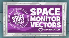 Free Stuff Friday: Space Monitor Vectors | I Love Kids Church #kidmin