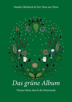 Natalie Ofenböck & Der Nino aus Wien _ 'Das grüne Album' (2016, Bader Verlag)