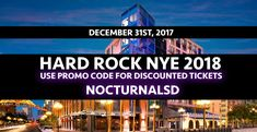 """Hard Rock NYE 2018 San Diego discount promo code tickets hotel    Looking for the best San Diego Nye 2018 events and things to do ? Check out the Hard Rock NYE 2018 San Diego Tickets Discount Promo Code Event we have coming up for you . This December 31st 2017 swing on down to the San Diego Hard Rock hotel located in the Gaslamp District. Purchases your Pre-Sale Tickets for general admission, vip, and early bird on sale now.    USE PROMO CODE """"NOCTURNALSD""""  At…"""