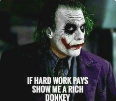 Dark Quotes, Strong Quotes, Wisdom Quotes, True Quotes, Funny Quotes, Idgaf Quotes, Joker Love Quotes, Heath Ledger Joker Quotes, Badass Quotes