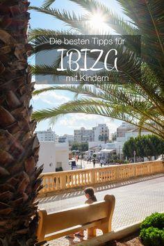 Ibiza mit Kindern: Heute nehme ich euch mit auf meine viertägige Reise nach Ibiza und gebe euch in meinem Reisebericht 16 Tipps für die Region Santa Eularia und was man mit Kindern alles erleben kann.