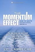 """How can a company deliver continuous, exceptional growth, year after year? J. C. Larreche, a professor of marketing at INSEAD, answers that question in his book, The Momentum Effect: How to Ignite Exceptional Growth. According to the author's research, momentum-powered firms delivered 80% more shareholder value than their slower rivals. """"Momentum leaders are not lucky -- they are smart,"""" he writes in this excerpt. """"They have discovered the source of momentum and, with it, t..."""