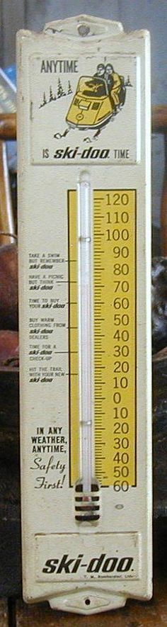 "Ski-Doo Vintage Thermometer (Old Antique Snowmobile Advertising Tin Metal Sign, ""In Any Weather, Anytime, Safety First!"")"