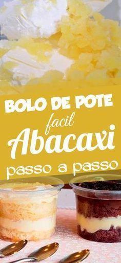 bolo de pote abacaxi, bolo de abacaxi, bolo no pote de abacaxi receita passo a passo ■ CLIQUE NO PIN, confira a receita completa desse recheio e +4 outras receitas especiais. #bolodepote #bolonopote #bolo #de #pote #bolodeabacaxi #bolonopoteabacaxi #bolodeabacaxinopote #abacaxi #recheioabacaxi #recheioabacaxiparabolo #bolodepoteabacaxi #recheio #recheioparabolo Sweet Recipes, Cake Recipes, Naked Cakes, Food Cakes, Bake Sale, Luau, Bakery, Food And Drink, Pudding