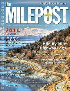 The Milepost is THE RESOURCE for planning your Alaska Highway road trip.