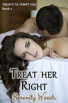Treat her Right: A New Zealand Sexy Beach Romance (Treats to Tempt You Book 2) by Serenity Woods http://www.amazon.com/dp/B00LW7HX0U/ref=cm_sw_r_pi_dp_kVc2vb1QMMBRP