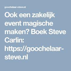 Ook een zakelijk event magische maken? Boek Steve Carlin: https://goochelaar-steve.nl
