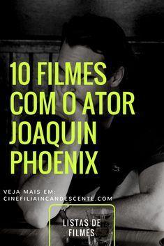 10 filmes com o ator Joaquin Phoenix. #filme #filmes #clássico #cinema #atriz #atriz