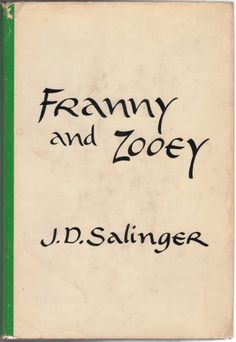 Franny and Zooey - J.D. Salinger (1955, 1957; 1961) - Salinger is magic and his characters are beyond amazing! Wes Anderson, please make it into a film :3