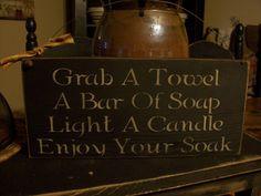 Primitive Bath Sign Enjoy Your Soak Wood by DaisyPatchPrimitives, $10.00