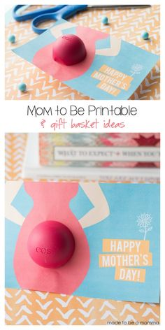 Mom to Be Printable & Gift Basket Ideas!