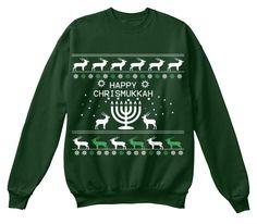 Happy Chrismukkah Deep Forest  Sweatshirt Front