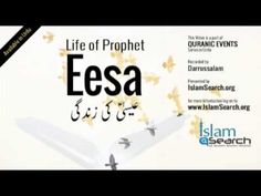 "Events of Prophet Eesa's life (Urdu) -  ""Story of Prophet Isa in Urdu"""
