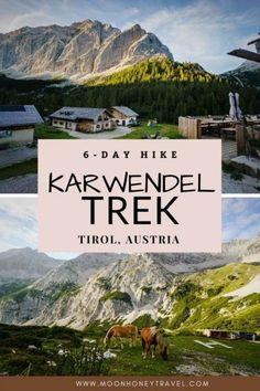 Karwendel High Trail, Tirol, Austria - 6 Day Hut to Hut Hiking Trail Hiking Routes, Hiking Europe, Hiking Trails, Travel Ideas, Travel Guide, Cool Places To Visit, Places To Go, Tirol Austria, Austria Travel