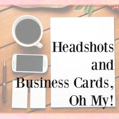Headshots and Business Cards, Oh My! - http://www.thesitsgirls.com/blogging/headshots-business-cards-oh/