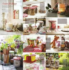 I saved this from Country Living 2008 too - it was a competition for ideas to reuse Bon Mamman jars - these were the winners
