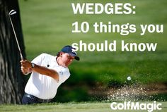 Golf wedges: 10 things you should know #golfmagic #golftips #golf #lovegolf…