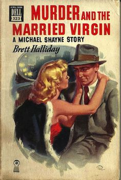 The michael shayne private detective collection vol 1 michael paperback dell 323 ptg title murder and the married virgin a michael shayne story author brett halliday cover a fandeluxe Document