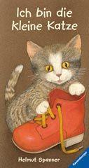 Helmut Spanner - Ich bin die kleine Katze, Ravensburger #Bilderbuch #Klassiker #Rezension #Katze