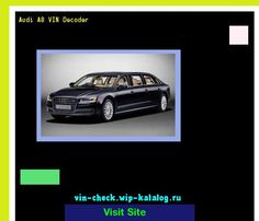 Awesome Audi 2017: Audi A8 VIN Decoder - Lookup Audi A8 VIN number. 193520 - Audi. Search Audi A8 h...  19062004 Check more at http://carsboard.pro/2017/2017/04/24/audi-2017-audi-a8-vin-decoder-lookup-audi-a8-vin-number-193520-audi-search-audi-a8-h-19062004/
