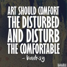 #Banksy #ArtQuote #Quote @Liquitex