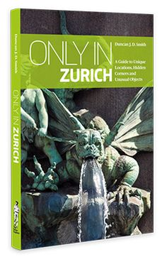 """Roman ruins, Dada, James Joyce, and the original 'Dark Restaurant'. """"Only in Zurich"""" is ideal for independent cultural travellers wanting to set out on their own urban expedition. Dark Restaurant, James Joyce, Zurich, Guide Book, Roman, Objects, Culture, City, Unique"""